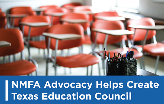 NMFA Advocacy Helps Create Texas Education Council