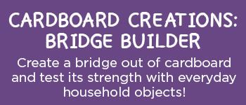 Activity 12 - Cardboard Creations: Bridge Builder